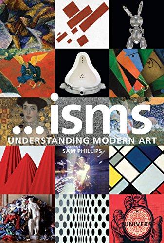 9780789324689: Isms: Understanding Modern Art