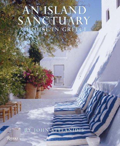 9780789324825: An Island Sanctuary: A House in Greece
