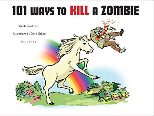9780789324832: 101 Ways to Kill a Zombie