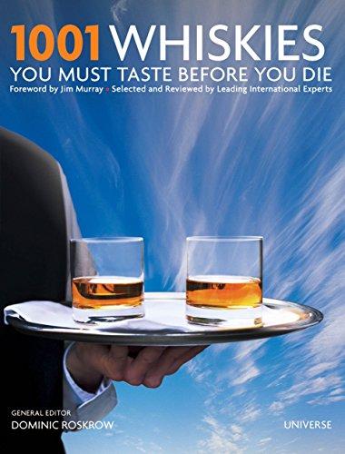 9780789324870: 1001 Whiskies You Must Taste Before You Die (1001 (Universe))