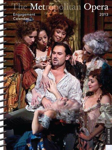 The Metropolitan Opera 2013 Engagement Calendar: Metropolitan Opera