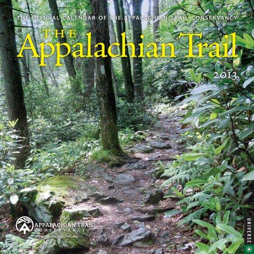 9780789325228: The Appalachian Trail 2013 Wall Calendar