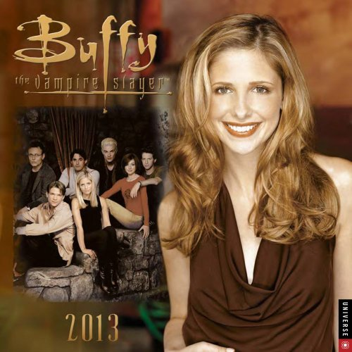 Buffy the Vampire Slayer 2013 Wall Calendar: 20th Century Fox