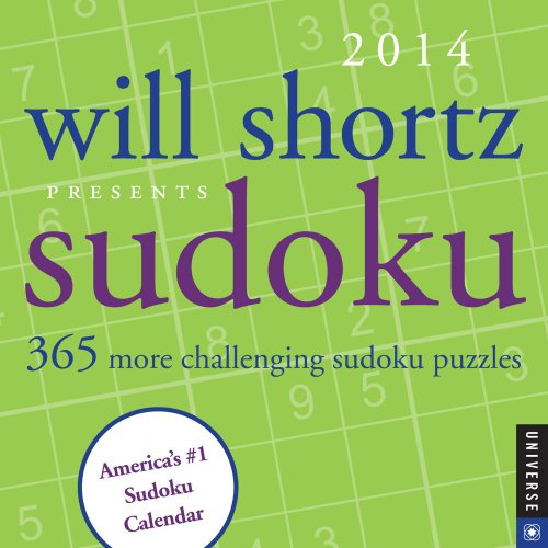 9780789326140: Will Shortz Presents Sudoku 2014 Day-to-Day Calendar: 365 More Challenging Sudoku Puzzles