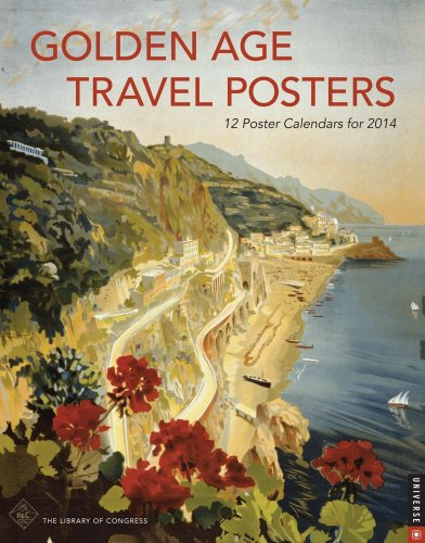 Golden Age Travel Posters 2014 Boxed Posters Calendar: 12 Poster Calendars for 2014: Library of ...