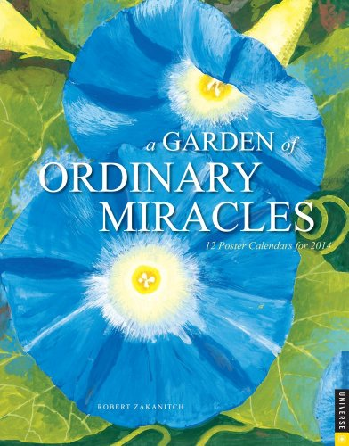 9780789326850: Garden of Ordinary Miracles 2014 Boxed Posters Calendar: 12 Poster Calendars for 2014