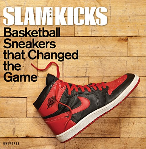 9780789327000: Slam Kicks: Basketball Sneakers That Changed the Game