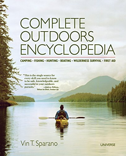 9780789327055: Complete Outdoors Encyclopedia: Camping, Fishing, Hunting, Boating, Wilderness Survival, First Aid