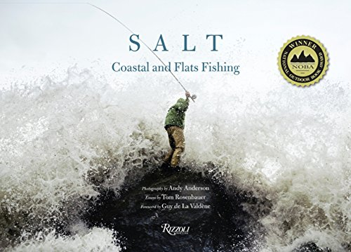 Salt: Coastal and Flats Fishing Photography by Andy Anderson: Rosenbauer, Tom