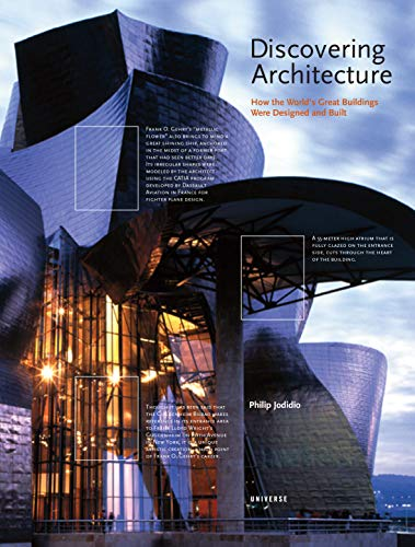 Discovering Architecture: How the World's Great Buildings Were Designed and Built: Jodidio, ...