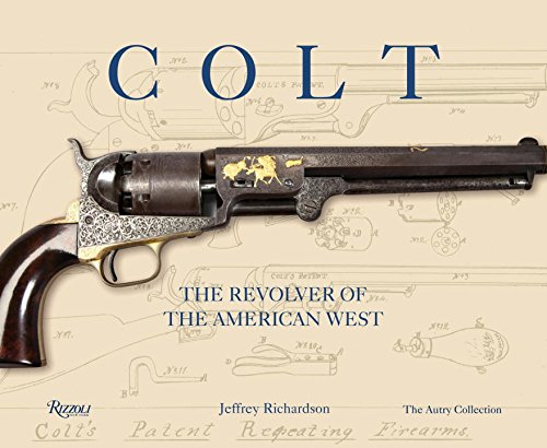 9780789327109: Colt: The Revolver of the American West