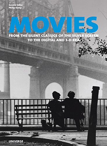 9780789327130: Movies: From the Silent Classics of the Silver Screen to the Digital and 3-D Era