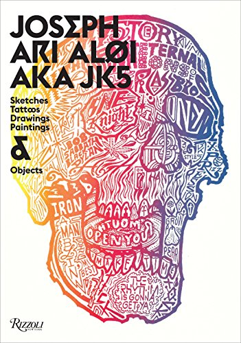 9780789327239: Joseph Ari Aloi AKA JK5: An Archive of Sketches, Tattoos, Drawings, Paintings, and Objects