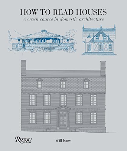 9780789327260: How to Read Houses: A Crash Course in Domestic Architecture