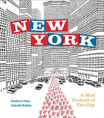 9780789327277: New York: A Mod Portrait of the City