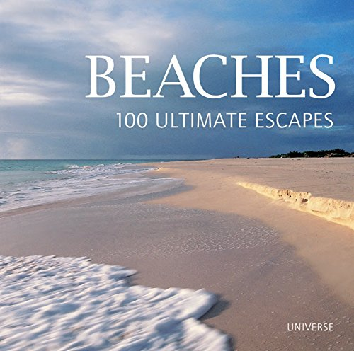 9780789327291: Beaches: 100 Ultimate Escapes
