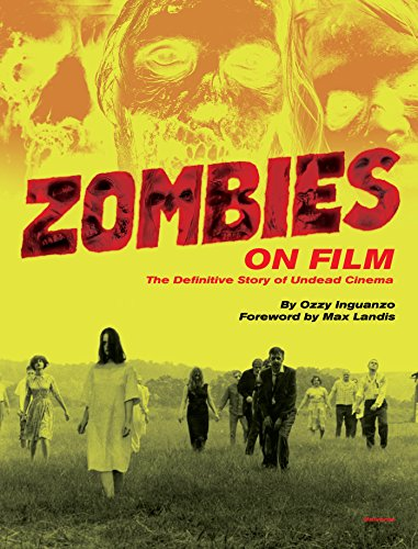 9780789327390: Zombies on Film: The Definitive Story of Undead Cinema