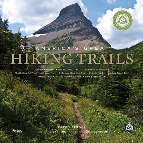 9780789327413: America's Great Hiking Trails: Appalachian, Pacific Crest, Continental Divide, North Country, Ice Age, Potomac Heritage, Florida, Natchez Trace, Arizona, Pacific Northwest, New England