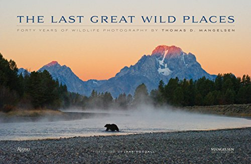 9780789327420: The Last Great Wild Places: Forty Years of Wildlife Photography by Thomas D. Mangelsen