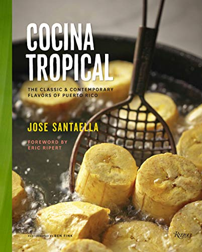 9780789327437: Cocina Tropical: The Classic & Contemporary Flavors of Puerto Rico