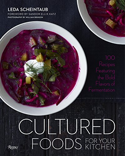 9780789327451: Cultured Foods for Your Kitchen: Putting Fermented Foods at the Center of the Plate