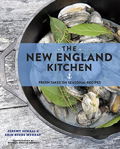 9780789327475: The New England Kitchen: Fresh Takes on Seasonal Recipes
