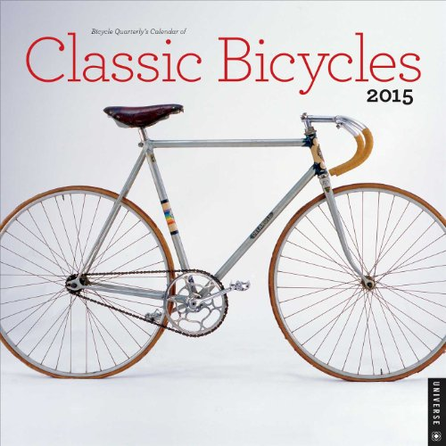 9780789328205: Bicycle Quarterly's Calendar of Classic Bicycles 2015 Wall