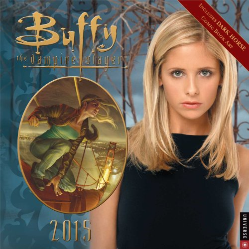 9780789328229: Buffy the Vampire Slayer 2015 Wall Calendar
