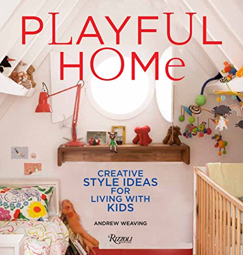 9780789329042: Playful Home: Creative Style Ideas for Living with Kids
