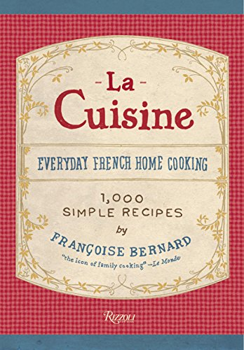 9780789329066: La Cuisine: Everyday French Home Cooking