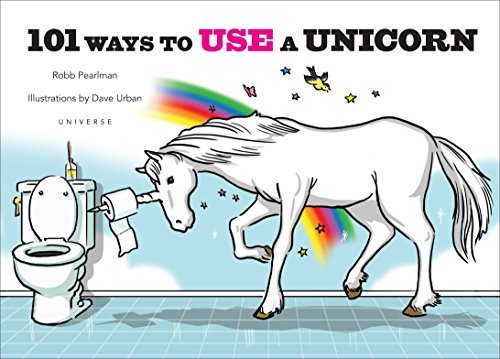 9780789329103: 101 Ways to Use a Unicorn