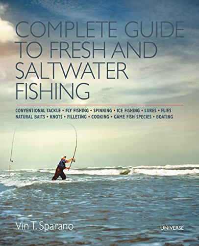 Complete Guide to Fresh and Saltwater Fishing: Sparano, Vin T.