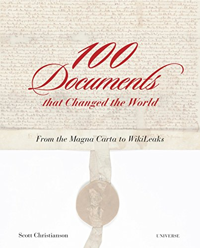 9780789329363: 100 Documents That Changed the World: From the Magna Carta to Wikileaks