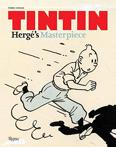 Tintin: Herge's Masterpiece: Sterckx, Pierre