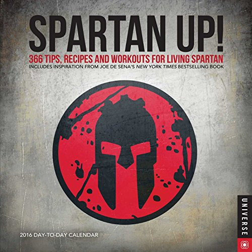 9780789329592: Spartan Up! 2016 Calendar: A Year of Tips, Recipes, and Workouts for Living Spartan