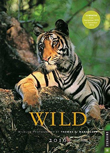 9780789329684: Wild 2015-2016 Engagement Calendar: Wildlife Photography by Thomas D. Mangelsen