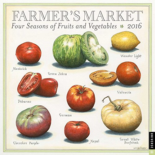 9780789329820: Farmer's Market 2016 Wall Calendar: Four Seasons of Fruits and Vegetables