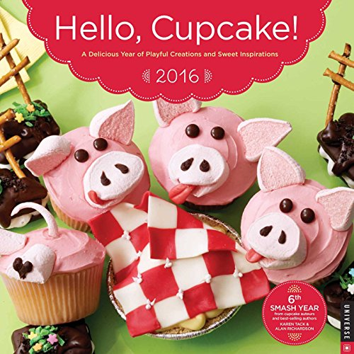 9780789329851: Hello, Cupcake! 2016 Wall Calendar: A Delicious Year of Playful Creations and Sweet Inspirations
