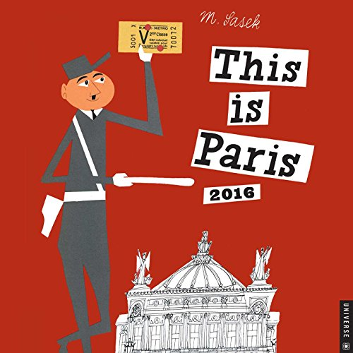 9780789330055: This is Paris 2016 Wall Calendar