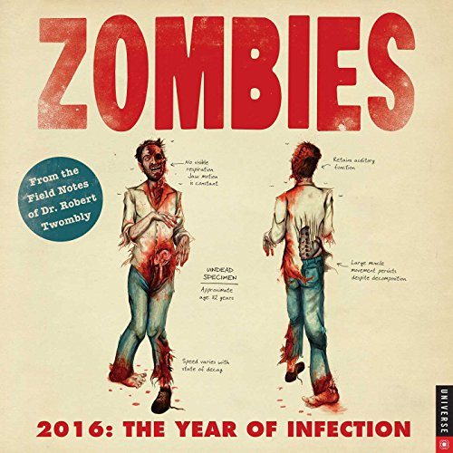 9780789330109: Zombies 2016 Wall Calendar: The Year of Infection