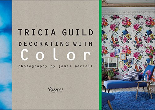 9780789331038: Tricia Guild: Decorating with Color