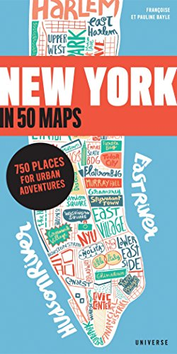 9780789331175: New York in 50 Maps: 750 Places for Urban Adventures