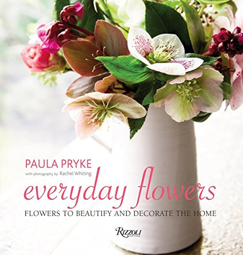 9780789331281: Everyday Flowers: Flowers to Beautify and Decorate the Home