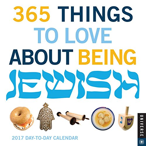 9780789331434: 365 Things to Love about Being Jewish 2017 Day-To-Day Calendar
