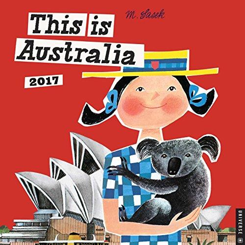 9780789332004: This Is Australia 2017 Calendar