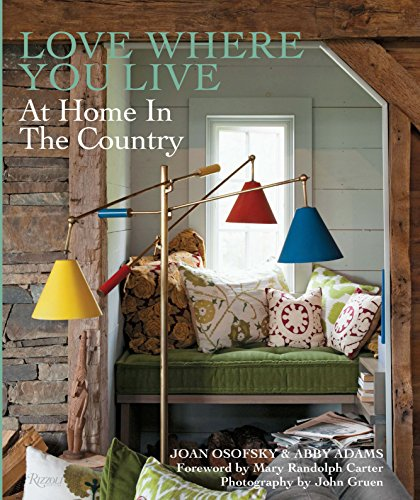9780789334398: Love Where You Live: At Home in the Country