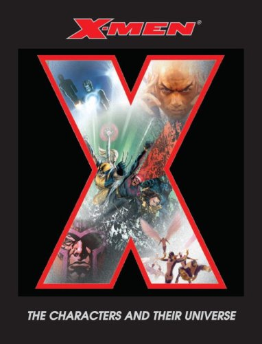 9780789399847: X-Men: The Characters and Their Universe