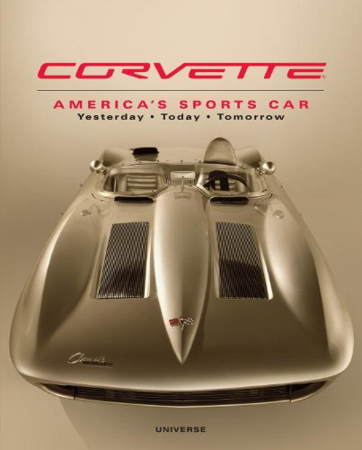 9780789399960: Corvette: America's Sports Car Yesterday, Today, Tomorrow