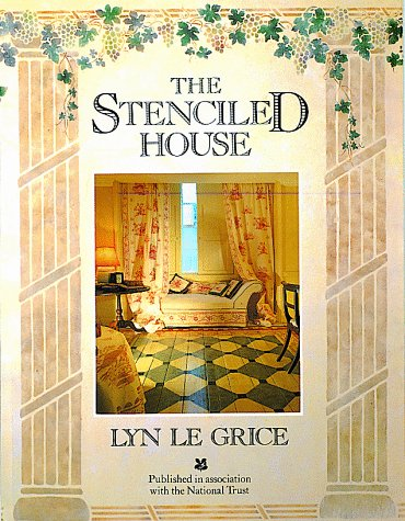 The Stenciled House (0789400146) by Lyn Le Grice