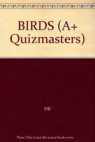 9780789400178: BIRDS (A+ Quizmasters)